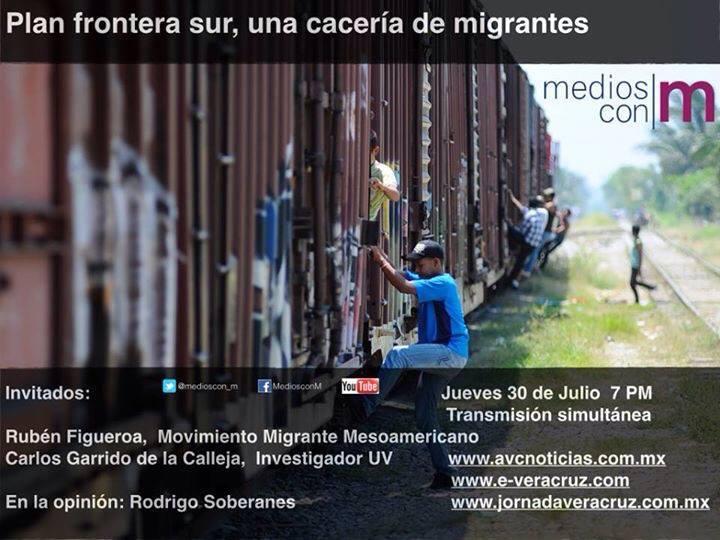 Plan Frontera Sur, una cacería de Migrantes: Medios con M