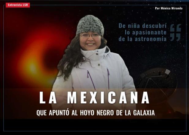 La mexicana que participó en la primera imagen de un hoyo negro