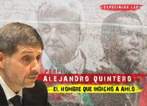 Él es Alejandro Quintero, el hombre detrás de la serie que indignó a AMLO