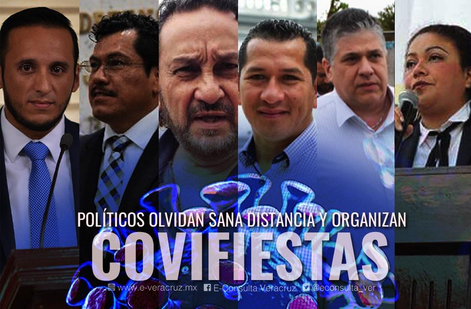 """Políticos de Veracruz que han armado """"Covi-fiestas"""""""