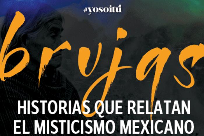 Las brujas de México: relatos del misticismo nacional