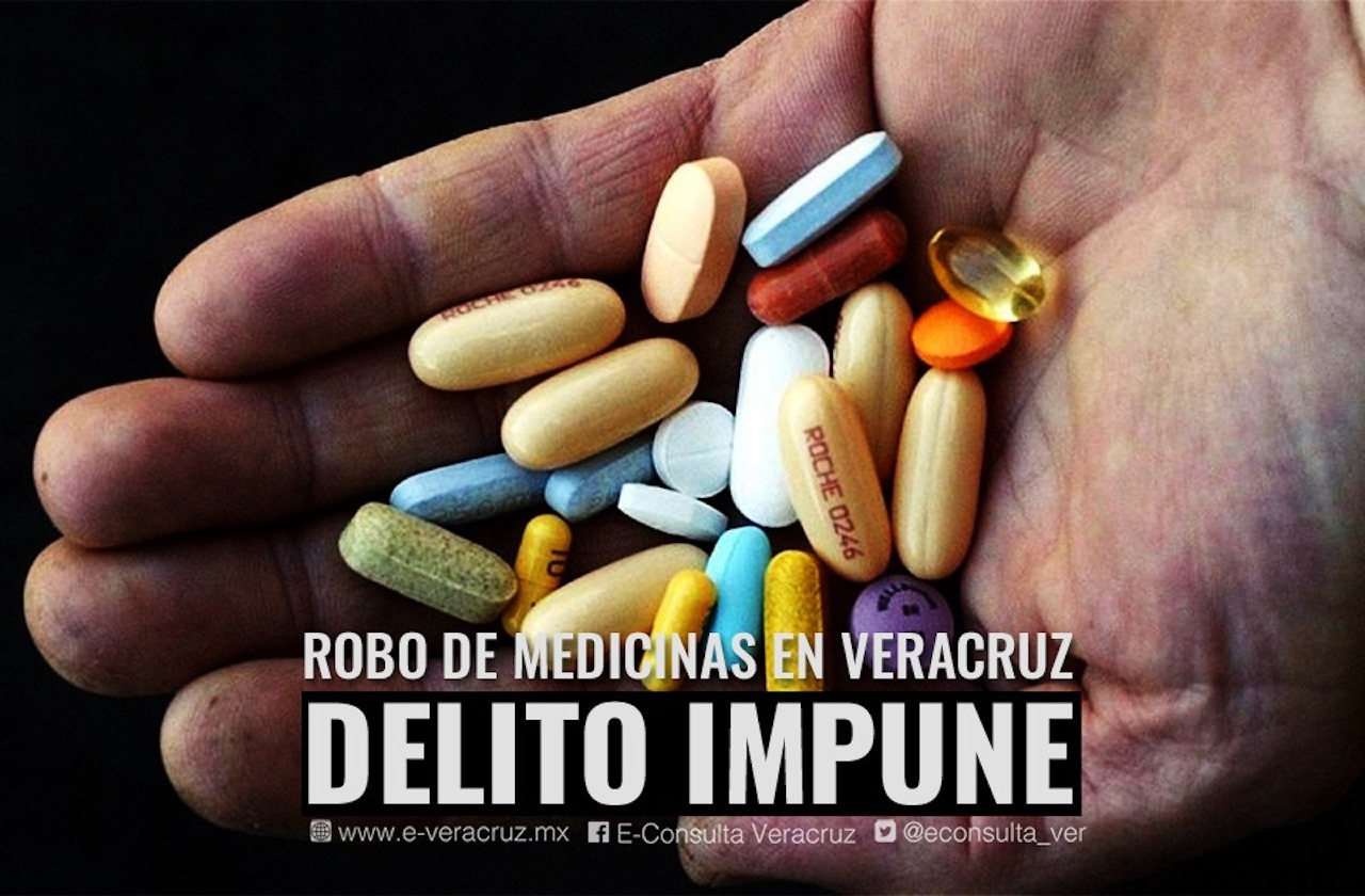 Impunes y en el olvido, el 100% de robos de medicinas en Veracruz