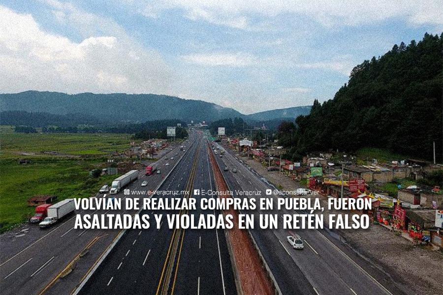 El infierno en la frontera Puebla-Veracruz: Tres mujeres fueron violadas en retén falso