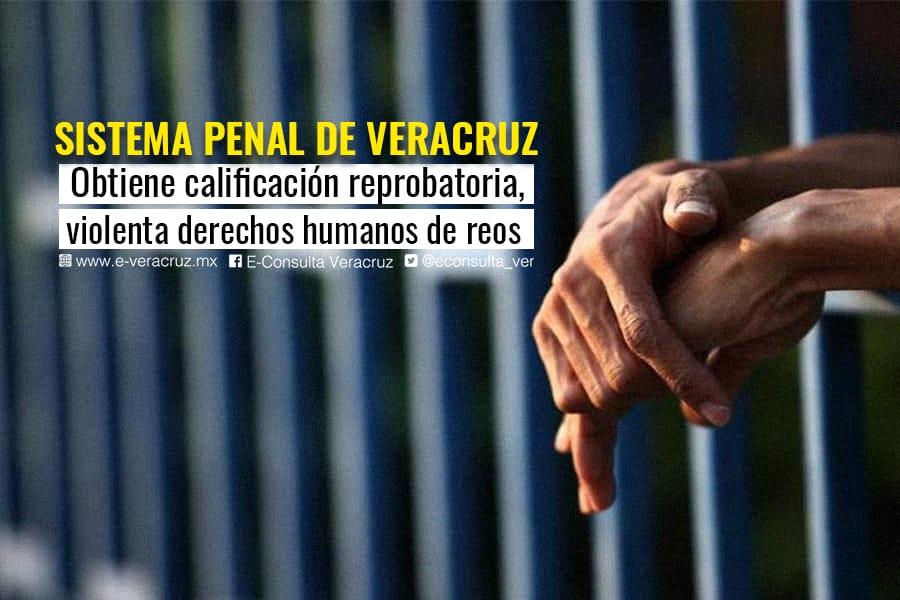 """Extorsiones y """"autogobierno"""" en cárcel de Poza Rica; la peor de Veracruz"""