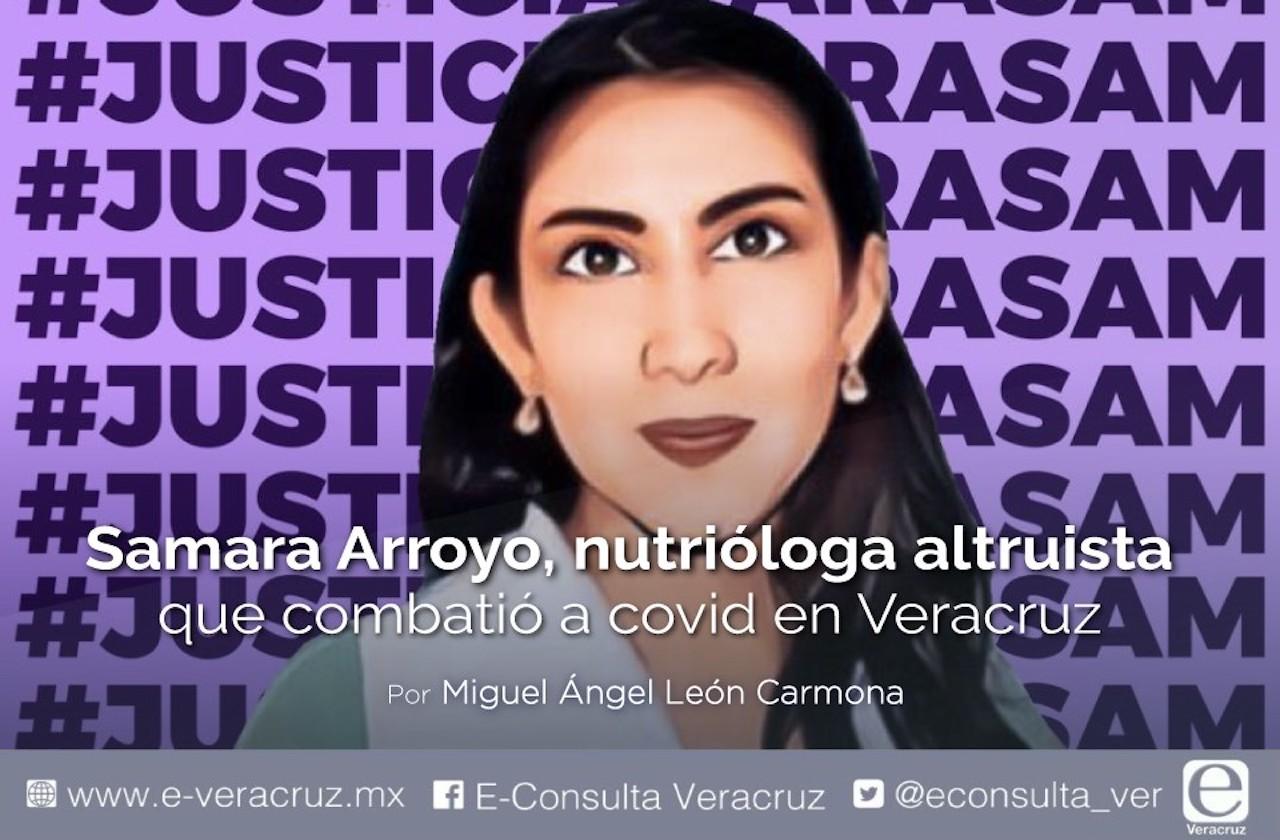 Samara Arroyo, nutrióloga altruista que combatió a covid en Veracruz