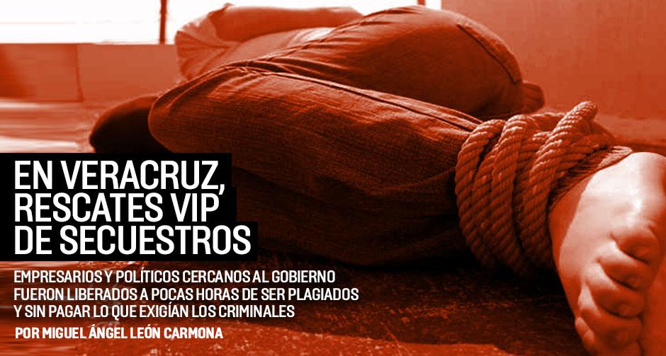 Empresarios y políticos sobreviven a secuestros en gobierno de Yunes
