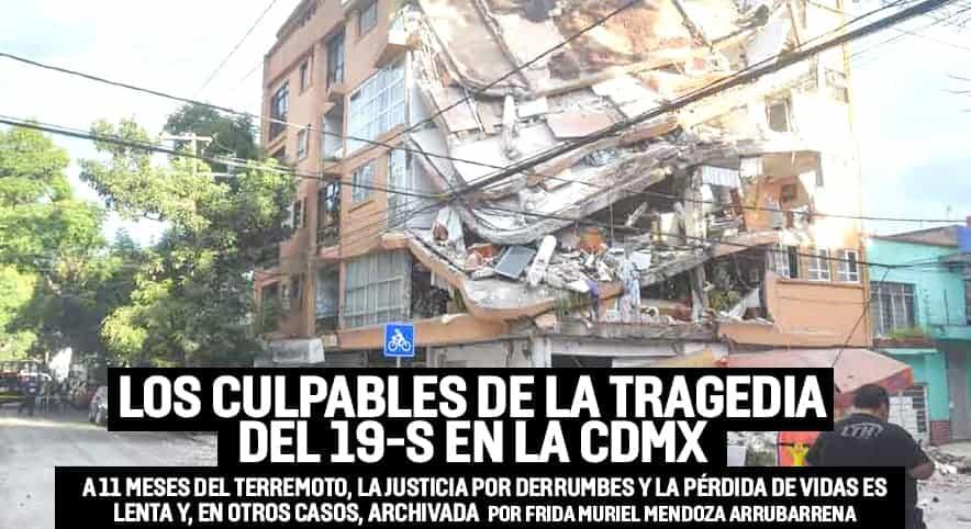 19S, ¿quiénes son los responsables de la tragedia en al CDMX?