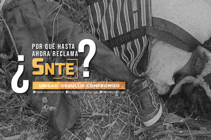 La tardía reacción del SNTE ante violencia en Veracruz